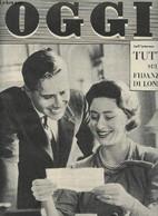 OGGI - Anno XVI - N°10 - 10 Marzo 1960 - Il Grande Allarme Di Cesare Merzagora, Di Luigi Cavicchioli - Inchiesta Nel Mon - Cultural