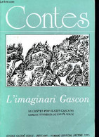 Contes L'imaginari Gascon - 18 Contes Popularis Gascons - Escole Gastoû Febus - Reclams Numero Especial Deceme 1987 - Co - Cultural