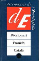 Diccionari Francès-catala - Castellanos I Llorenç Carles Et Rafael - 1996 - Cultural