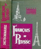 Petite Dictionnaire Pratique Français-russe - 4000 Mots. - N.Kobrina & F.Reutenberg & E.Khalifman & V.Gak - 1963 - Dictionaries