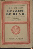 """Le Conte De Ma Vie - 2e édition - """"Bibliothèque Scandinave"""" Série Classique, Le Cabinet Cosmopolite, N°2 - Andersen H.-C - Other"""