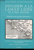 Initiation à La Langue Latine Et à Son Système: Manuel Pour Grands Débutants I - Deléani Simone, Vermander Jean-Marie -  - Cultural