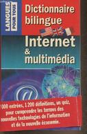 Dictionnaire Bilingue- Internet Et Multimédia/ Internet And Multimedia Bilingual Dictionary - Benenson James, Juanals Br - Dictionaries
