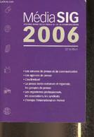 Média SIG- Les 8000 Noms De La Presse Et De La Communication 2006 - Collectif - 2006 - Annuaires Téléphoniques