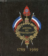 Agenda Du Bicentenaire 1789-1989. - Collectif - 1988 - Blank Diaries