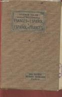 Nuevo Diccionario- Francés-Espanol Y Espanol-Francés- El Mas Completo De Los Publicados Con La Pronunciacion Figurada Po - Dictionaries