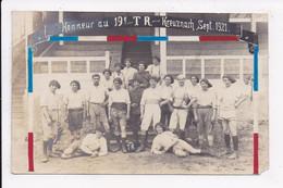 CARTE PHOTO MILITARIA Militaires Honneur Au 19e T.R. Kreuznach Sept. 1921 - Personnages