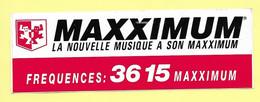 AUTOCOLLANT STICKER - LA NOUVELLE MUSIQUE A SON MAXXIMUM FREQUENCES 3615 RADIO - Stickers