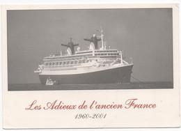 Paquebot FRANCE Adieu Du FRANCE - Steamers