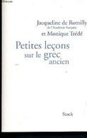 Petites Leçons Sur Le Grec Ancien - De Romilly Jacqueline, Trédé Monique - 2008 - Cultural