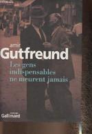 Les Gens Indispensables Ne Meurent Jamais- Roman - Gutfreund Amir - 2007 - Other