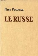 Le Russe Manuel De Langue Russe - 6e édition. - Potapova Nina - 0 - Cultural