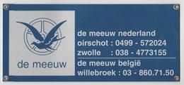 De Meeuw Nederland Units Oirschot-zwolle (NL) Willebroek (B) - Plaques En Tôle (après 1960)