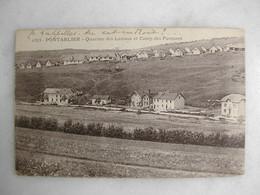 MILITARIA - PONTARLIER - Quartier Des Lavaux Et Camp De Pareuses - Casernes