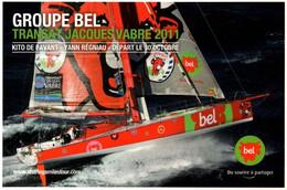 """CPM - VOILE - Monocoque """"Groupe BEL"""" Skippers Kito De Pavant / Yann Régniau - Transat Jacques Vabre 2011 - Sailing"""