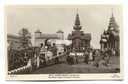 British Empire Exhibition, Wembley - Old London Bridge & Burma - 1920's Real Photo Postcard - Exhibitions
