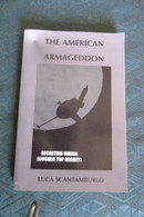 THE AMERICAN ARMAGEDDON SCANTABURLO PAPERBACK - Non Classificati