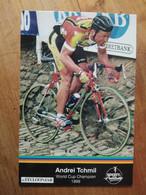Cyclisme - Carte Publicitaire SPORT & PUBLICITY 1999 : Andrei TCHMIL - Cycling