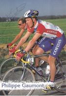 """CYCLISME  """" EQUIPE COFIDIS 1997    """" PHILIPPE GAUMONT   """" CPSM / CPM  10 X 15  TTBE DEDICACEE - Ciclismo"""