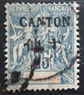 CANTON 1903, Type Groupe Surchargé En Noir Yvert No 25, 25c Bleu Obl TB - Used Stamps