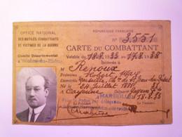 GP 2021 - 85  CARTE Du COMBATTANT  1933  :  RENOUX Robert Né Le 24 Juillet 1881 à CAYENNE  (GUYANE)   XXX - Non Classificati