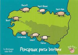 CARTES GÉOGRAPHIQUES - CARTE DE LA BRETAGNE - PRINCIPAUX PORCS BRETONS - LA BRETAGNE SANS FARD - CPM - VIERGE - - Cartes Géographiques