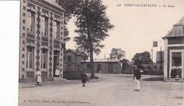 Gouy Le Catelet La Gare, Rare - Other Municipalities