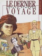 Arthur Rimbaud 3 Le Dernier Voyage EO BE DARGAUD 11/1991  Chiavelli (BI2) - Editions Originales (langue Française)