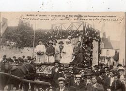 MARCILLAT CAVALCADE DU 31 MAI 1908 CHAR DU COMMERCE ET DE L'INDUSTRIE - Other Municipalities