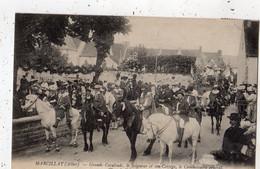 MARCILLAT GRANDE CAVALCADE LE SEIGNEUR ET SON CORTEGE LE COMMISSAIRE GENERAL CHAR DE L'AGRICULTURE - Other Municipalities