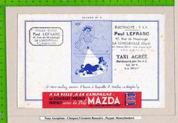 BUVARD :Pile MAZDA  N°9 Dessin Signé Dubout ::  Longueville  Nord - Accumulators