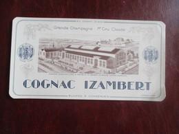 BUVARD PUBLICITE COGNAC IZAMBERT GRANDE CHAMPAGNE  1 ER CRU CLASSE - Liquor & Beer