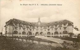 ARCUEIL CACHAN LE FOYER DES P.T.T - Arcueil