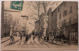 16 - BARJOLS - Faubourg Saint Marcel Et Rue De La République - Barjols