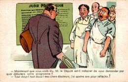 """ILLUSTRATEUR SIM  Série Nos Députés N°310   """"Maintenant Que Vous Voilà élu, Monsieur Le Député...."""" - Sim"""