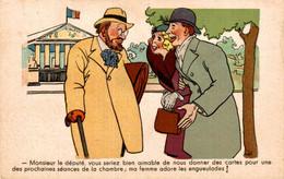 """ILLUSTRATEUR SIM  Série Nos Députés N°304  """"Monsieur Le Député, Vous Seriez Bien Aimable...."""" - Sim"""