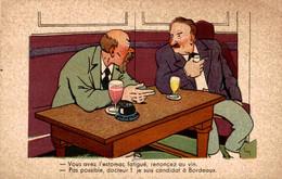 """ILLUSTRATEUR SIM  Série Nos Députés N°306  """"Vous Avez L'estomac Fatigué, Renoncez Au Vin...."""" - Sim"""