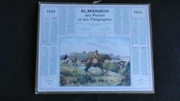 Almanach Des Postes Et Des Télégraphes 1925 Chasse à Courre En Touraine - Bon état Complet- Calendrier - Big : 1921-40