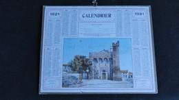 Calendrier Almanach 1921 - Saintes Maries De La Mer Basilique - Heures Marées Port Du Boucau - Bon état Complet- - Big : 1921-40