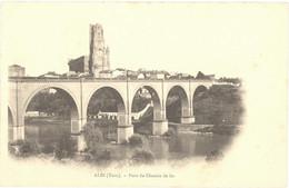 CPA 81 - ALBI (Tarn) - Pont Du Chemin De Fer - Dos Non Divisé - Albi