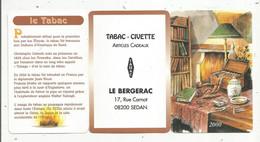 CALENDRIER Petit Format  6 PAGES, 2000 , TABAC - CIVETTE LE BERGERAC ,08 , SEDAN - Kleinformat : 1991-00