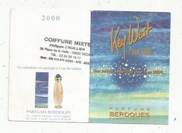 CALENDRIER Petit Format 4 Pages, 2000 , Parfums BERDOUES ,KEY WEST Pour Elle , Coiffure L'HUILLIER, 08 , Sedan - Kleinformat : 1991-00