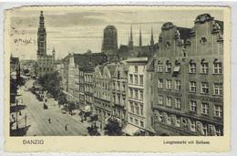 Danzig - Gdańsk - Gduńsk - Polen - Langemarkt Mit Rathaus 1925 - Danzig