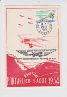 25 – PONTARLIER – AVIATION – Carte Du Meeting Du 5 Aout 1934 Avec Cachet Illustré Du Rallye Aérien Du 27.8.1989 - Pontarlier