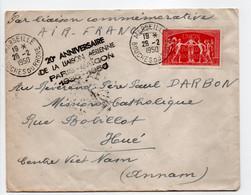 - Lettre MARSEILLE Pour HUÉ (Viêt Nam) 28.2.1950 - LIAISON AÉRIENNE PARIS-SAÏGON 1930/1950 - - Covers & Documents