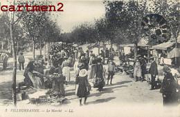 VILLEURBANNE LE MARCHE FOIRE 69 RHONE - Villeurbanne