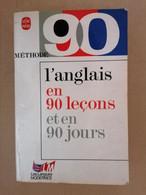 Méthode 90 Anglais - Poche - L'Anglais En 90 Leçons Et En 90 Jours 1981 Michel Savio, Jean-Pierre Berman, Michel Marchet - Other