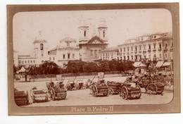 Rio De Janeiro. Place D.Pedro II. Photo Originale  Marc Ferrez. Marina Imperial E Da Commissao Geologica. - Rio De Janeiro