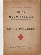 """Livret De La Croix-Rouge """" Union Des Femmes De France"""" Pour L'infirmière Magdeleine Mansuy De Versailles. - Diplomi E Pagelle"""