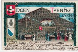 CPA   EIDGEN TVRNFEST  Fête Fédérale De Gymnastique  1903 - ZH Zürich